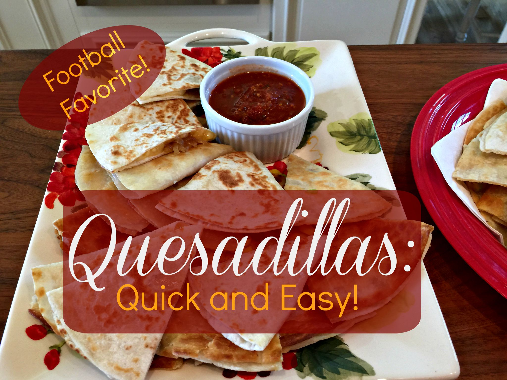 Football Food: Quick and Easy Corn, Green Chile, and Cheddar Quesadillas