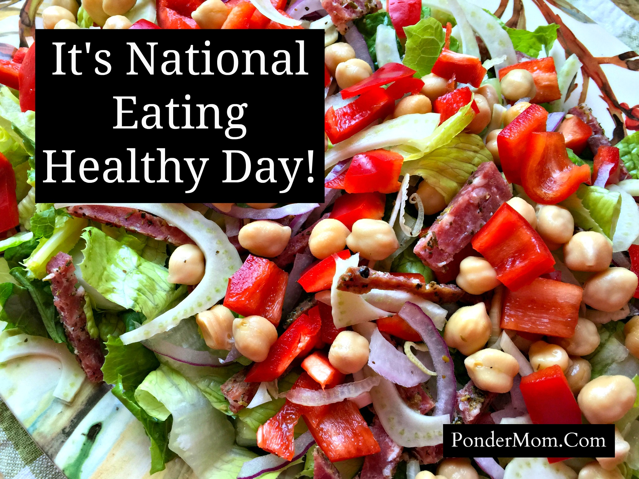 "How About Tossing Together a Lovely Mediterranean Salad in Celebration of ""National Eating Healthy Day""?"