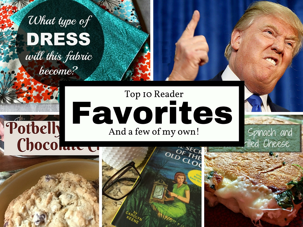 Readers' Top 10 Favorite Recipes and Articles . . . As Well As Mine!