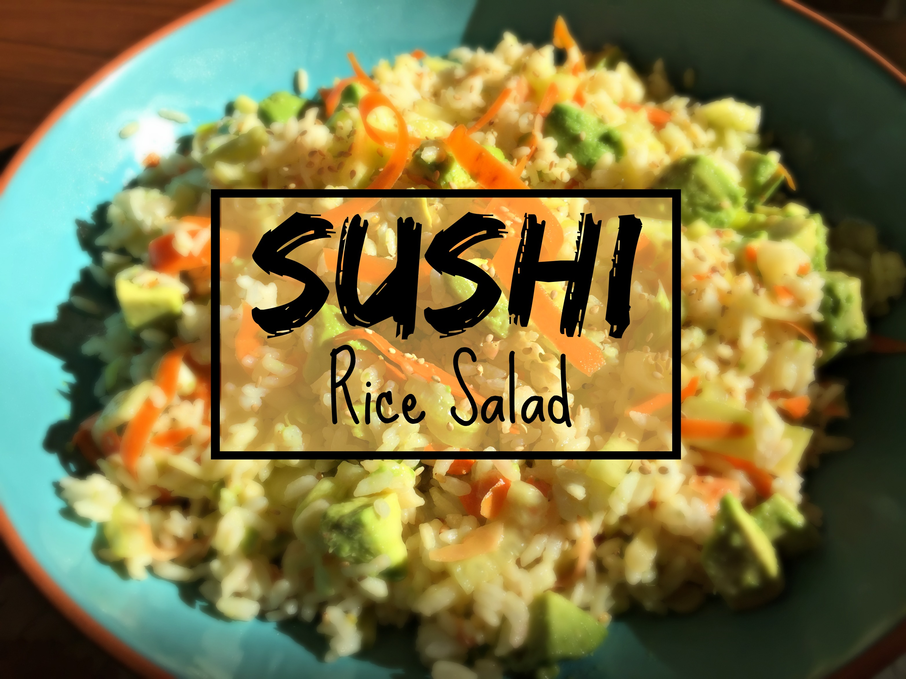 Sushi Rice Salad: Unique and Flavorful Sushi Flavors . . . Gadget-Free